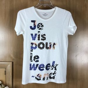 """0394f62bd1905 J Crew Graphic Tee """"I Live for the Weekend"""""""
